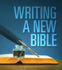 Is It Time to Rewrite the Bible?