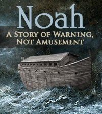 Noah: A Story of Warning, Not Amusement