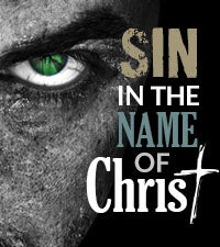 Sin in the Name of Christ