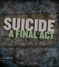 Suicide: A Final Act