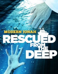 Modern Jonah: Rescued from the Deep