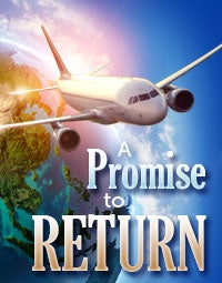 A Promise to Return