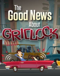 The Good News About Gridlock
