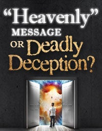 "Watch ""Heavenly"" Message or Deadly Deception?"