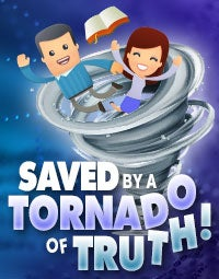 Watch Saved by a Tornado of Truth