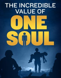 The Incredible Value of One Soul
