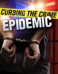 Curbing the Crime Epidemic