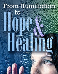 Watch From Humiliation to Hope and Healing