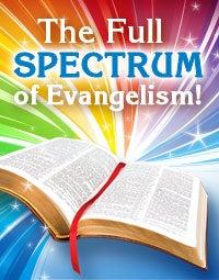 Watch The Full Spectrum of Evangelism