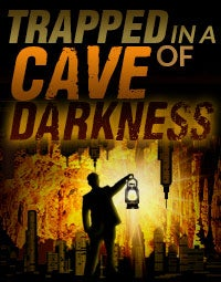Watch Trapped in a Cave of Darkness