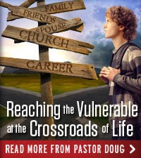 Reaching the Vulnerable at the Crossroads of Life