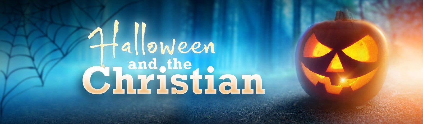 Halloween and the Christian
