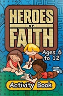 Heroes of Faith Activity Book by Amazing Facts