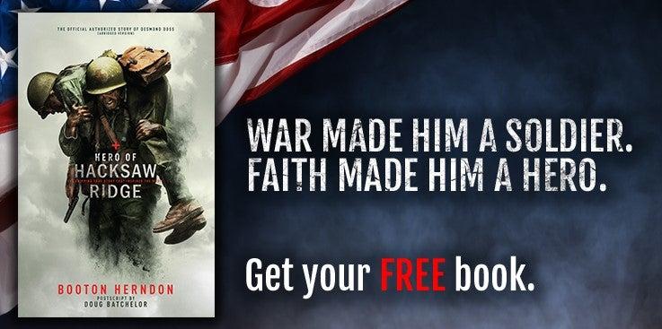 Free Book - Hero of Hacksaw Ridge (Hardcopy mailed to you)