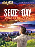 Seize the Day: Keeping the Sabbath Holy—Part 1