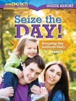 Seize the Day: Keeping the Sabbath Holy—Part 2