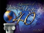 A Generation of Amazing Facts: 40 Years of Miracles