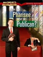 Am I a Phariseee  or a Publican?
