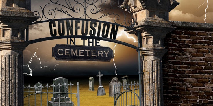 Confusion in the Cemetery
