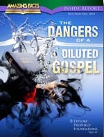 The Dangers of a Diluted Gospel