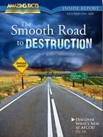 The Smooth Road to Destruction