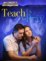 Teach Us to Pray, Part 2