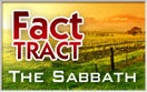 Fact Tract: The Sabbath