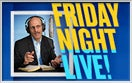 FRIDAY NIGHT LIVE Recap