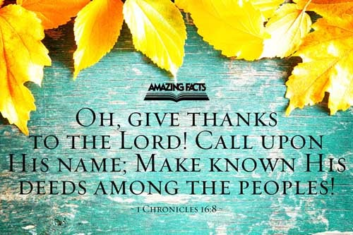 Give thanks unto the LORD, call upon his name, make known his deeds among the people. 