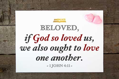 Beloved, if God so loved us, we ought also to love one another. 