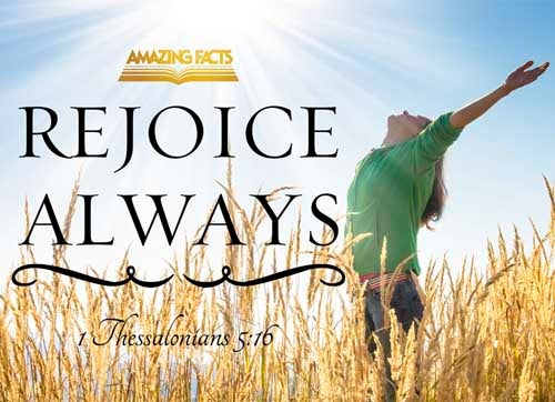 Rejoice evermore. 