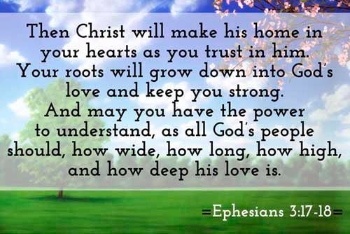 Ephesians 3:17-18 - This Scripture Picture is provided courtesy of Amazing Facts.  Visit us at www.amazingfacts.org