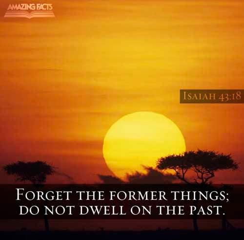 Isaiah 43:18 - Scripture Picture