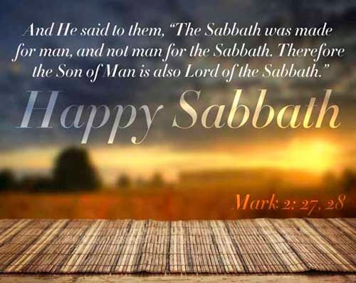 Mark 2:27-28<br />(27)  And he said unto them, The sabbath was made for man, and not man for the sabbath:<br />(28)  Therefore the Son of man is Lord also of the sabbath.