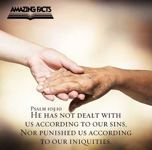 Psalms 103:10 - This Scripture Picture is provided courtesy of Amazing Facts.  Visit us at www.amazingfacts.org