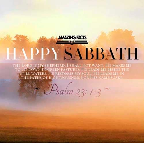 Happy sabbath music psalms 231 3 this scripture picture is provided courtesy of amazing facts m4hsunfo