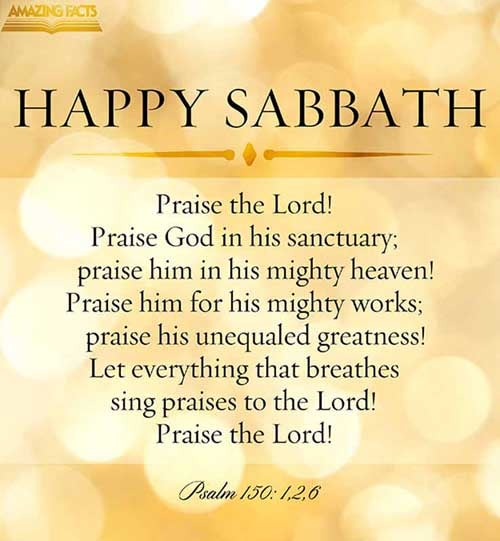 Praise ye the LORD. Praise God in his sanctuary: praise him in the firmament of his power.  Praise him for his mighty acts: praise him according to his excellent greatness.  ... Let every thing that hath breath praise the LORD. Praise ye the LORD.<br />(Psalms 150:1-2, 6)