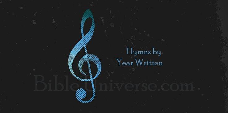 Hymns by Year Written