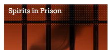 Spirits in Prison