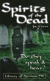 Duhurile morţilor chiar vorbesc şi aud?