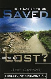 Ce este oare mai uşor să fii salvat sau pierdut?