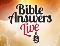 Listen to Bible Answers Live