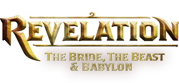 Revelation: The Bride, The Beast, and Babylon