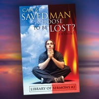 Can a Saved Man Choose to Be Lost?  Paper or Digital Download