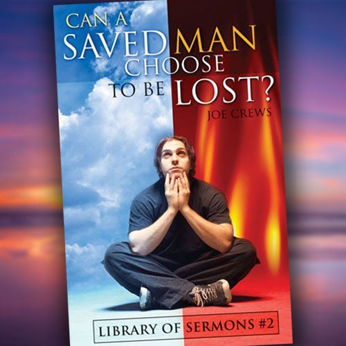 Can a Saved Man Choose to Be Lost? - Paper or Digital PDF