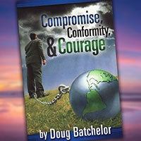 Compromise, Conformity, & Courage - Paperback or Download