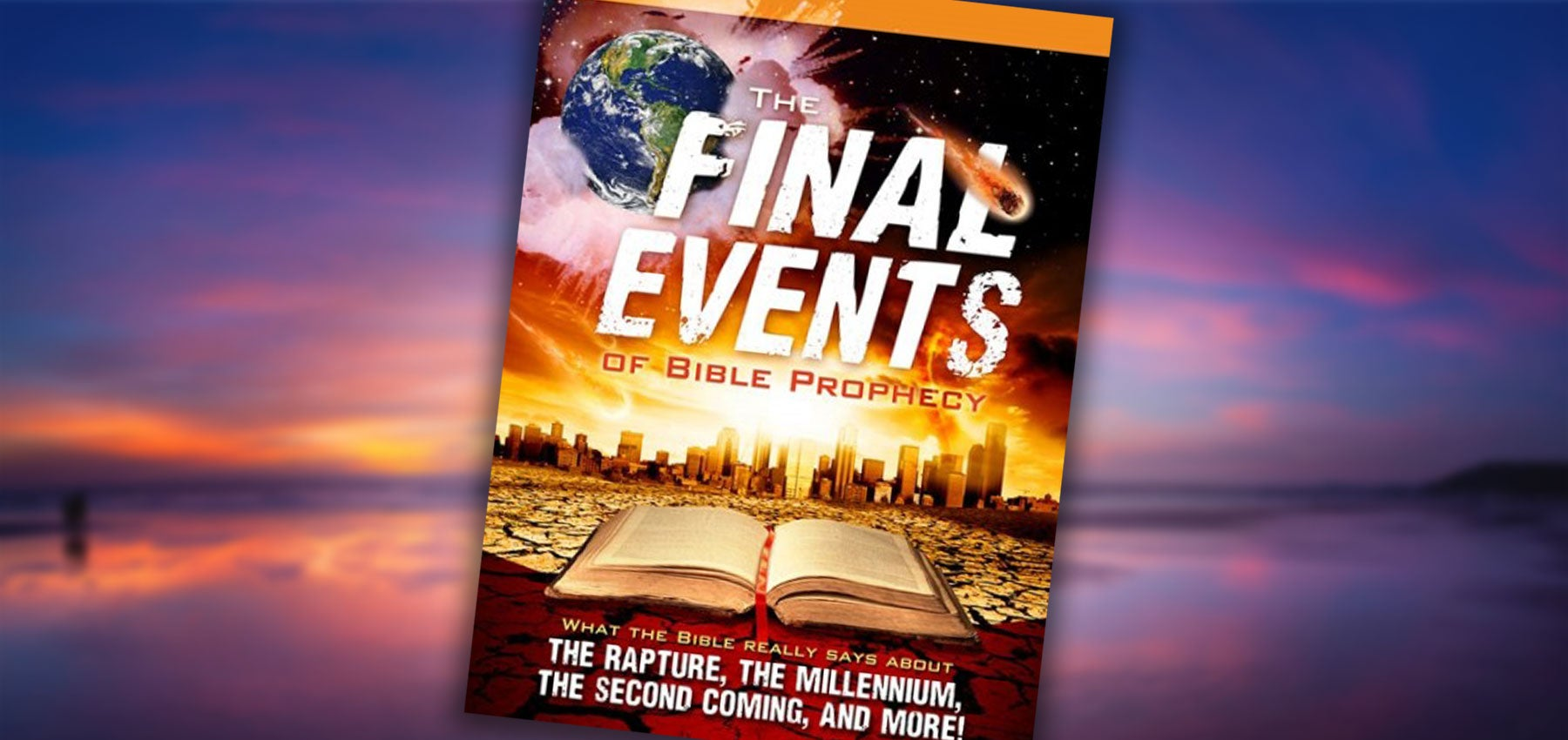 Final Events of Bible Prophecy - DVD or Digital Download | Free