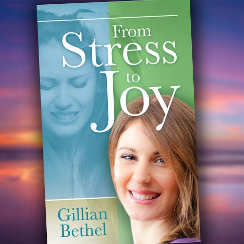 From Stress to Joy - Paper or Digital Download