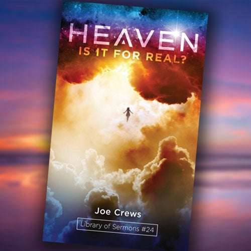 Heaven: Is It for Real? - Paper or Digital Download