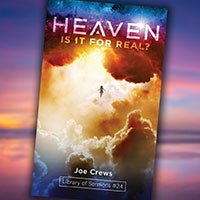 Heaven: Is It For Real? - Paperback or Digital PDF